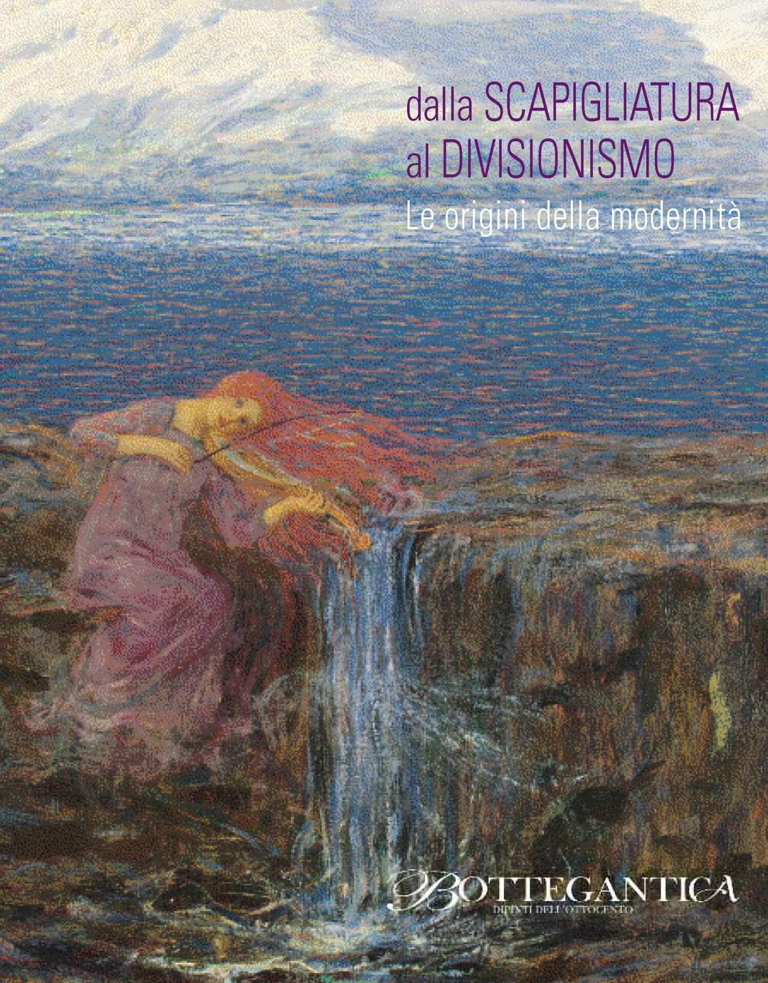Dalla Scapigliatura al Divisionismo, Le origini della modernità