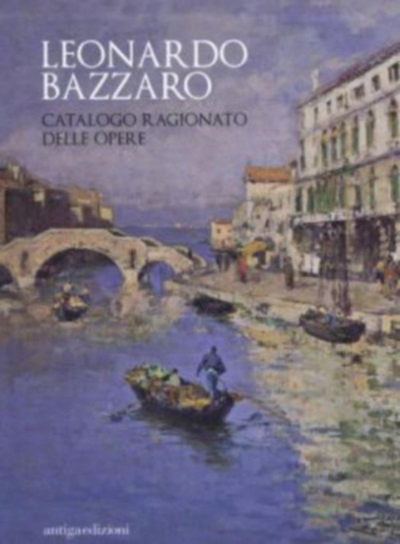 Leonardo Bazzaro, Catalogo ragionato delle opere