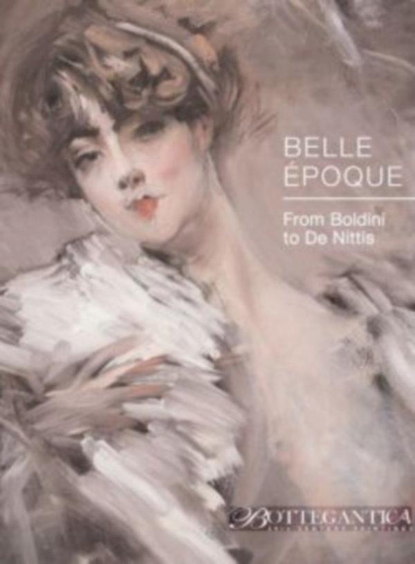 Belle Époque, Da Boldini a De Nittis