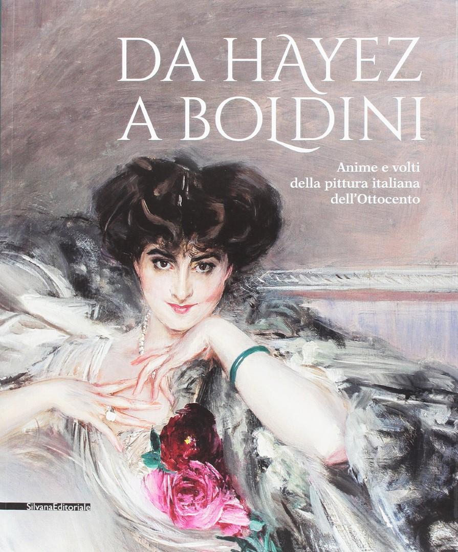 Da Hayez a Boldini. Le anime e i volti della pittura dell'800 a Brescia
