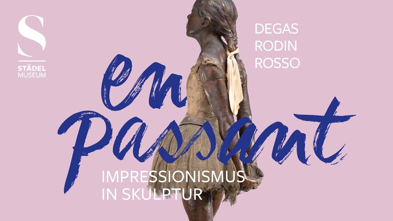 En passant, Impressionismus in skulptur